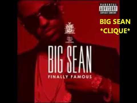 BIG SEAN---CLIQUE [HD] Official Version with 0 audio