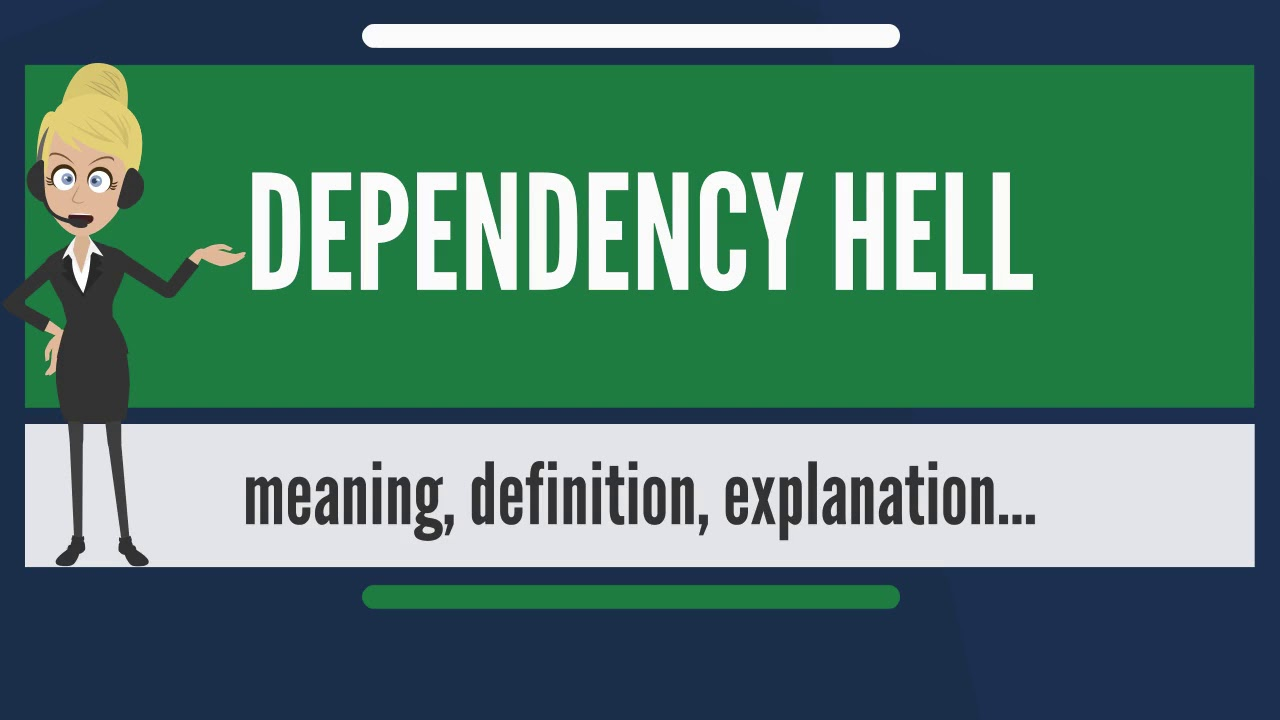 Dependency is ... Meaning 12