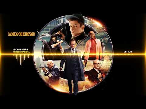 [Kingsman: The Secret Service] Dizzee Rascal - Bonkers (Full lyrics)