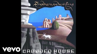 Crowded House - Sweet Tooth (Official Audio)