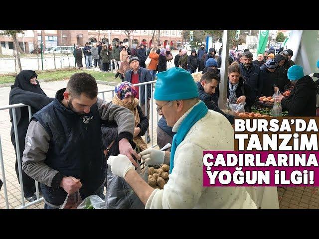 Bursa'da Açılan Tanzim Çadırlarına Büyük İlgi