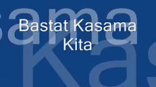 Repeat youtube video bastat kasama kita with lyrics
