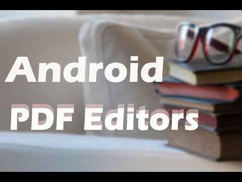 Reviews For Best Android PDF Editor