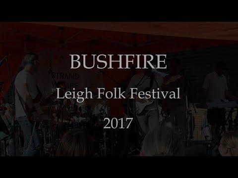 Bushfire - Live at the Leigh Folk Festival 25th June 2017