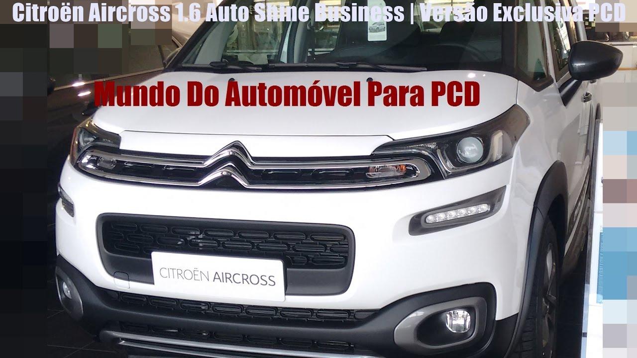 citro n aircross 1 6 auto shine business vers o exclusiva pcd rh youtube com