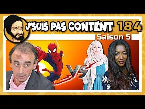 J'SUIS PAS CONTENT ! #184 : Hapsatou Sy VS Zemmour, Spiderman VS Islam & Benalla VS Mythos !