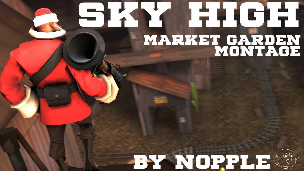 SKY HIGH   TF2 Market Gardener Montage - YouTube