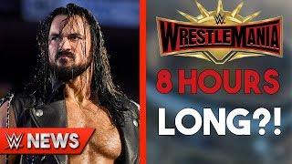 Drew McIntyre Dealing With Illness? WrestleMania 35 8 Hours Long?! - WWE News Ep. 231