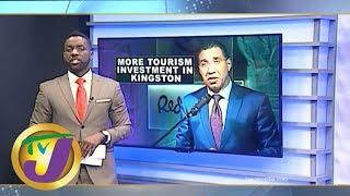 TVJ News Today: Tourism Developments in Kingston - June 7 2019