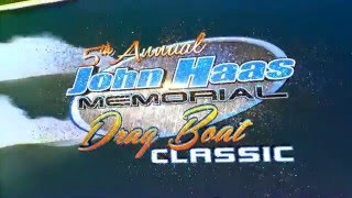 June 10th-12th: John Haas Memorial Drag Boat Classic