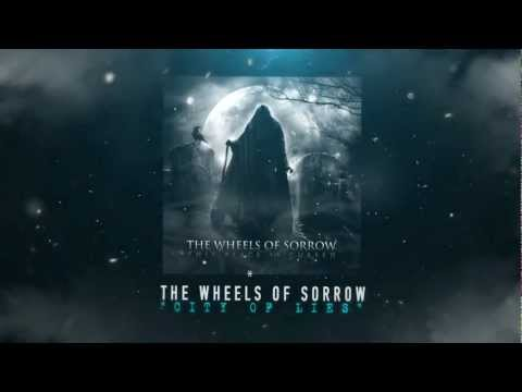 Клип The Wheels Of Sorrow - City of Lies