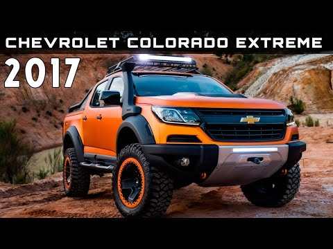 2017 Chevrolet Colorado Extreme Review Rendered Price Specs Release Date