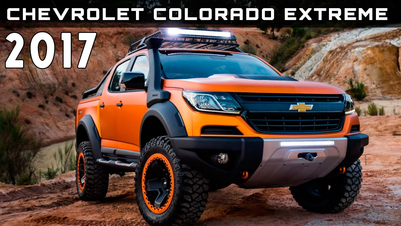 2017 Chevrolet Colorado Extreme Review Rendered Price Specs Release Date Youtube