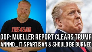 Republicans Say Mueller Report Exonerates Trump While Also Claiming it's Partisan! thumbnail