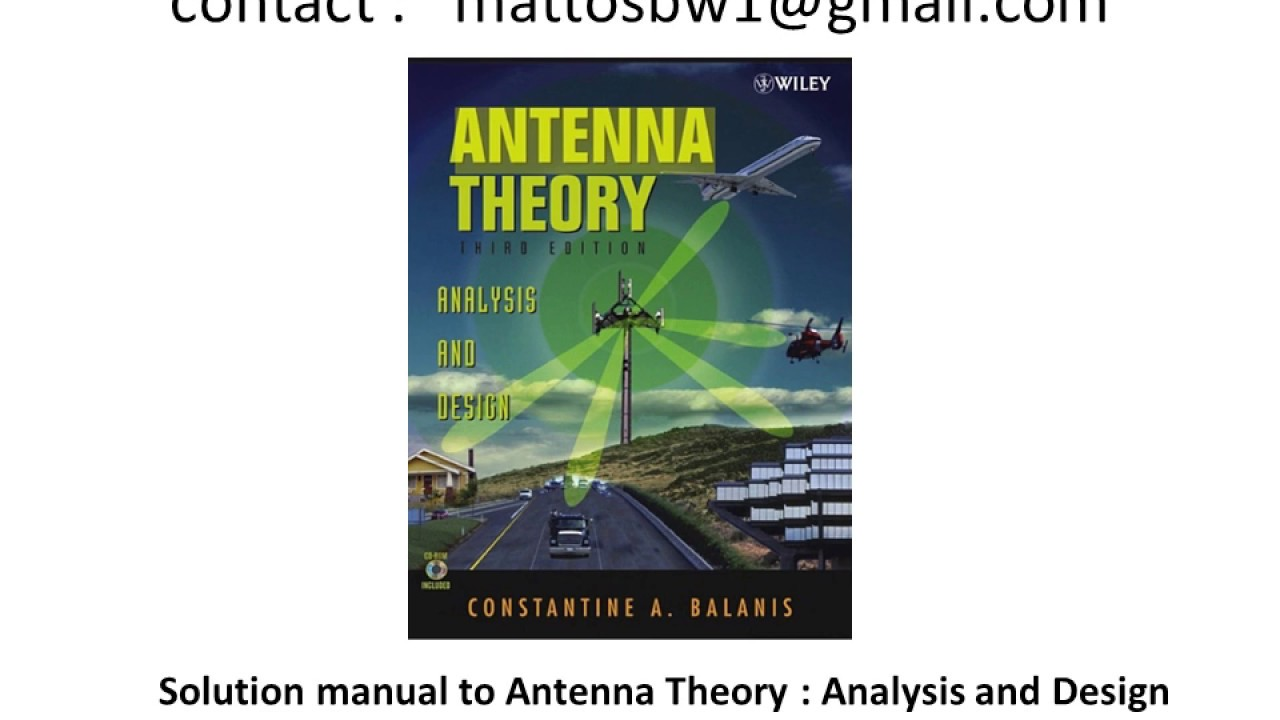 Solution Manual to Antenna Theory : Analysis and Design (3rd Ed ,  Constantine A  Balanis)