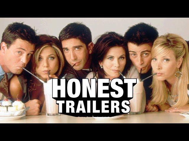 Honest Trailers   Friends