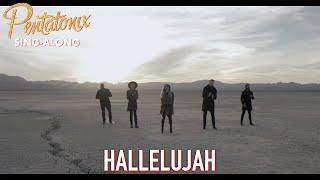 [SING-ALONG VIDEO] Hallelujah  Pentatonix