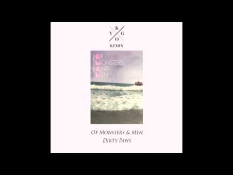 Of Monsters and Men - Dirty Paws Kygo Remix