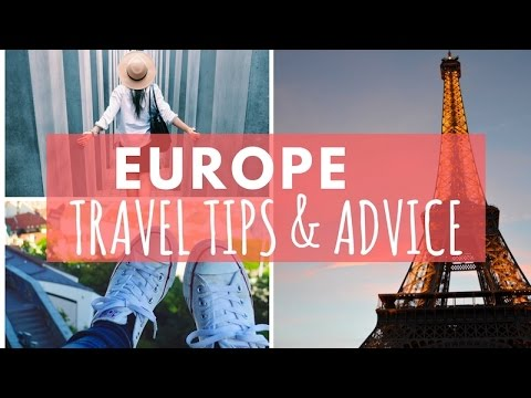 How To Travel Europe | Travel Tips & Advice!