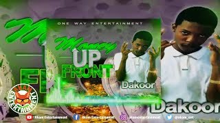 Dakoor - Money Up Front - April 2019
