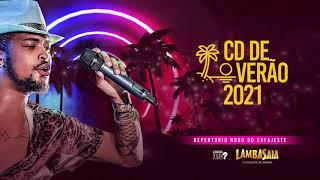 Lambasaia - CD completo de verão 2021 (AO VIVO)
