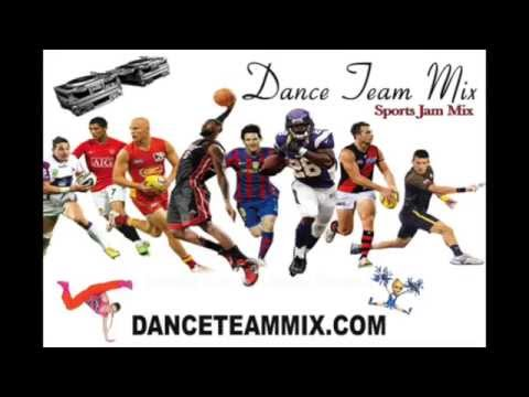 Dance Team Mix - Sports Jam Mix