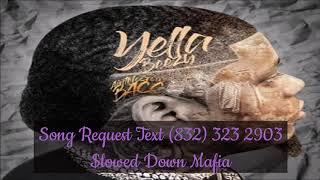 04 Yella Beezy What I Did Slowed Down Mafia @djdoeman