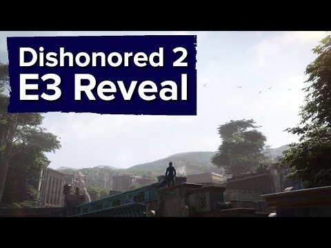 Dishonored 2 Reveal Trailer - E3 2015 Bethesda Conference (no Gameplay)