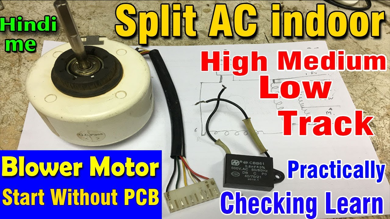 Split AC Indoor Blower motor wiring diagram fan motor speed wire track High  low medium find learn - YouTubeYouTube
