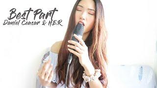 Best Part (Cover) - Daniel Caesar & H.E.R   l   Cover by Lois Lau