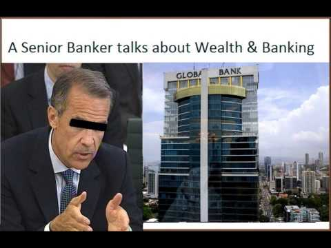 Senior Banker Talks about Wealth and Banking - Pt1