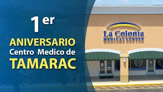 Primer Aniversario Centro Medico de Tamarac