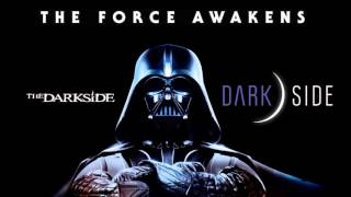 THE FORCE AWAKENS feat. DARTH VADER – THE DARK SIDE