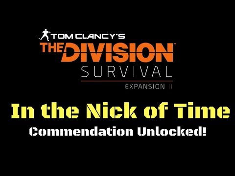 The Division In the Nick of Time Commendation Unlocked! (Must Watch)!