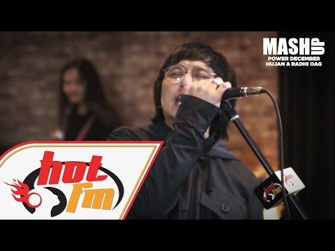 HUJAN & RADHI OAG - Pagi Yang Gelap x Slumber #MashupHotFM