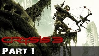 Crysis 3 Gameplay Walkthrough - Post Human 1/2 - Part 1 [360/PS3/PC] [HD]