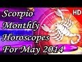 Scorpio Monthly Horoscope For May 2014 In Hindi | Prakash Astrologer