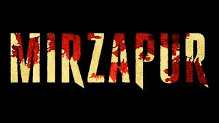 Mirzapur - Intro Theme Song