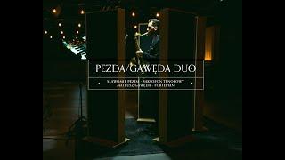 """Pezda/Gawęda Duo - """"Krzesany"""" (Wojciech Kilar)"""