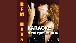 Stop Where You Are (Originally Performed by Elvis Presley) (Karaoke Version)