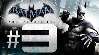 Batman Arkham Origins Gameplay Walkthrough Part 3 - Final Offer