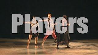 【コンテンポラリーダンス】『Players』