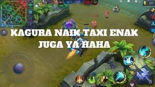 KAGURA NAIK TAXI : Mobile Legends:Bang-Bang