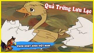 Quả Trứng Lưu Lạc | Phim Hoạt Hình Việt Nam Hay và Ý Nghĩa