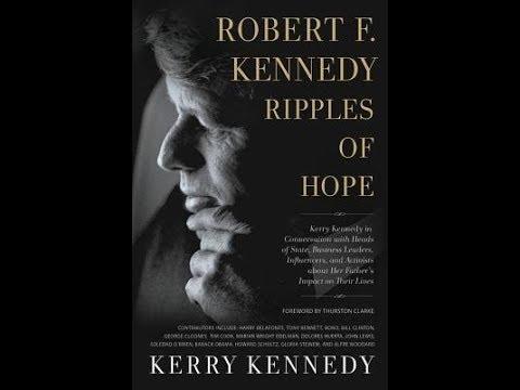 Robert F. Kennedy Legacy Program Robert F. Kennedy: Ripples of Hope