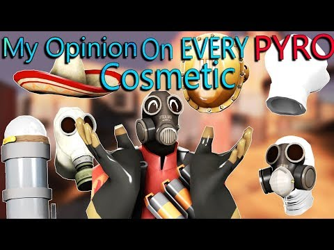 TF2 - My Opinion On EVERY Pyro Cosmetic In Under 7 Minutes!