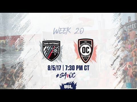 USL LIVE - San Antonio FC vs Orange County SC 8/5/17