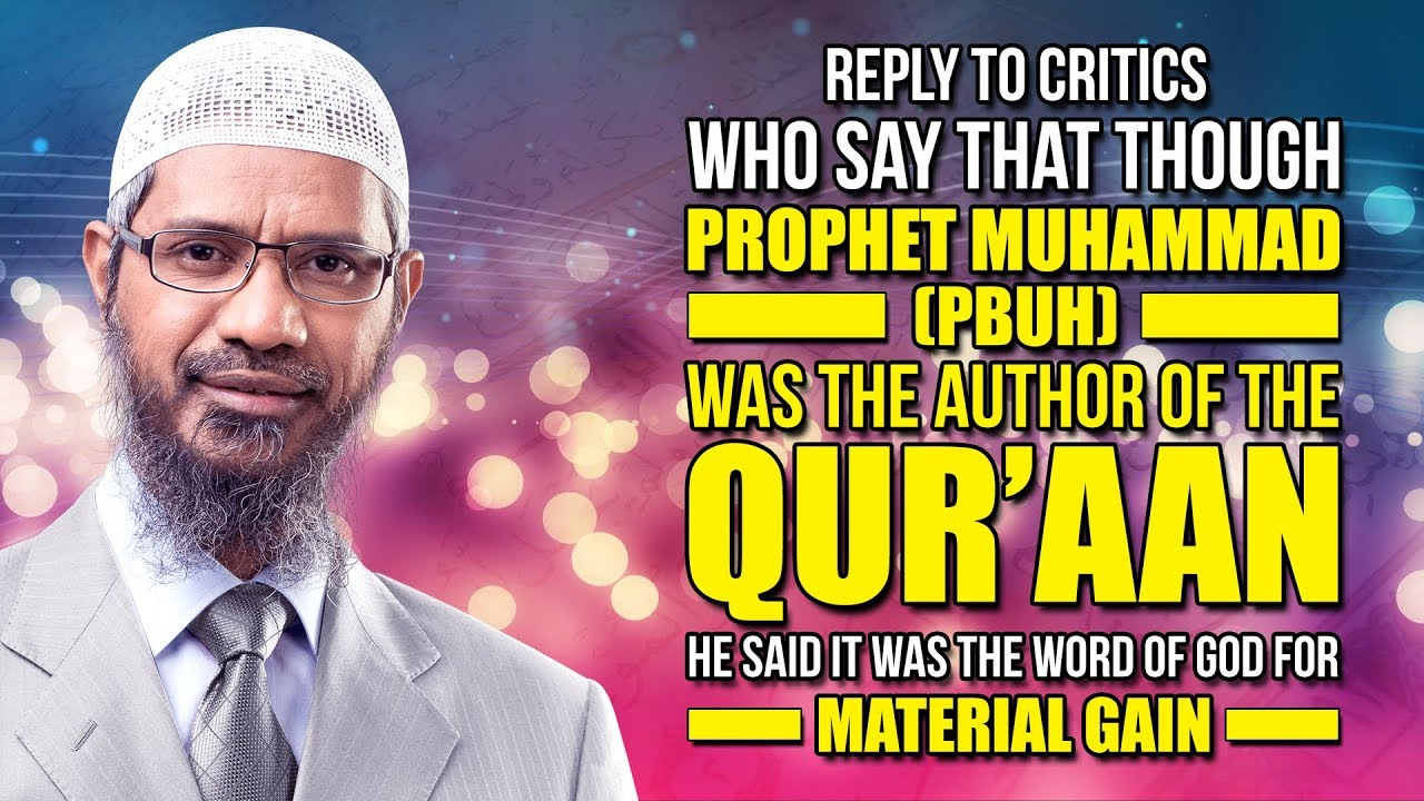 Reply to Allegation that Prophet Muhammad (pbuh) said the Quran was God's Word for Material Gai