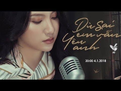 Dù Sai Em Vẫn Yêu Anh - Official MV | Hạnh Sino