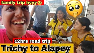 💥Paramu Travel vlog🥳 going to Alappuzha💃12hrs continue journey with family😍 shopping 1kg dress👗
